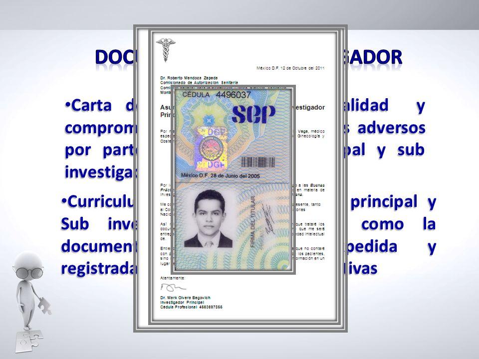Carta de aceptación, confidencialidad y compromiso de reporte de eventos adversos por parte del investigador principal y sub investigadores (opcional)