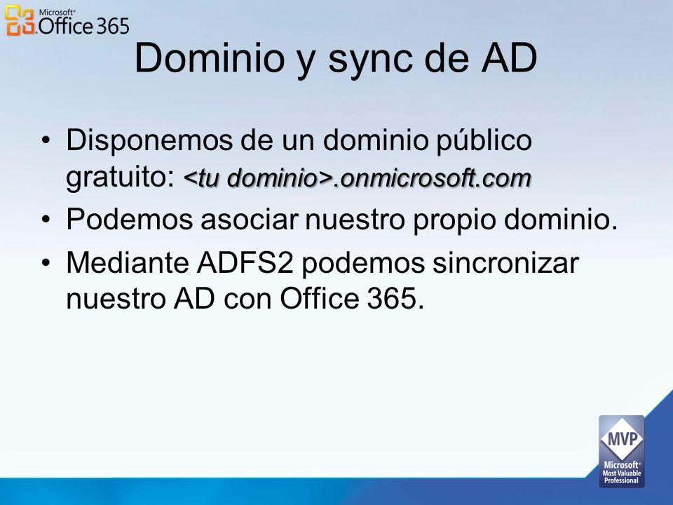 Dominio y sync de AD.onmicrosoft.comDisponemos de un dominio público gratuito:.onmicrosoft.com Podemos asociar nuestro propio dominio. Mediante ADFS2