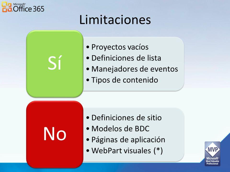 Limitaciones Proyectos vacíos Definiciones de lista Manejadores de eventos Tipos de contenido Sí Definiciones de sitio Modelos de BDC Páginas de aplic