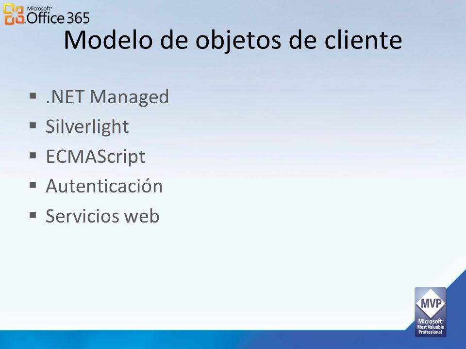 Modelo de objetos de cliente.NET Managed Silverlight ECMAScript Autenticación Servicios web