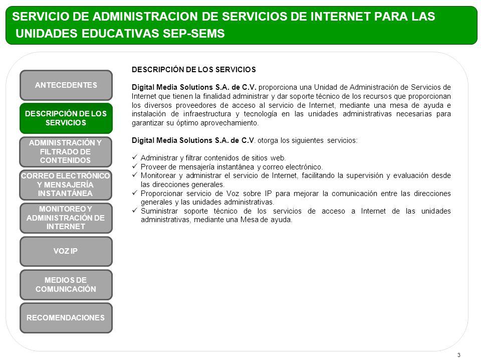 3 DESCRIPCIÓN DE LOS SERVICIOS Digital Media Solutions S.A.