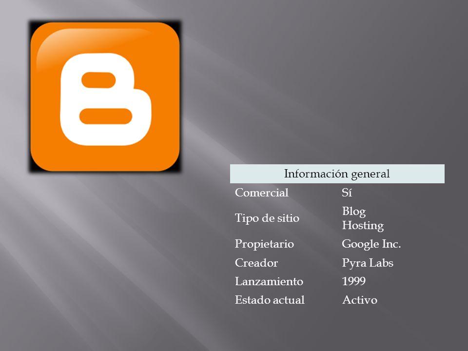 Información general ComercialSí Tipo de sitio Blog Hosting PropietarioGoogle Inc.