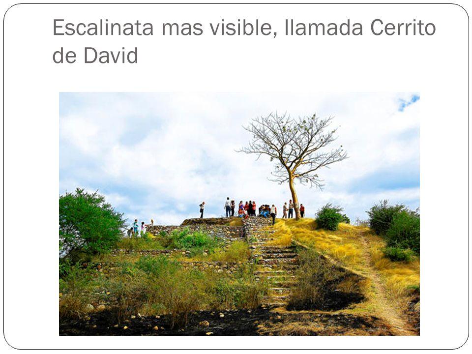Escalinata mas visible, llamada Cerrito de David