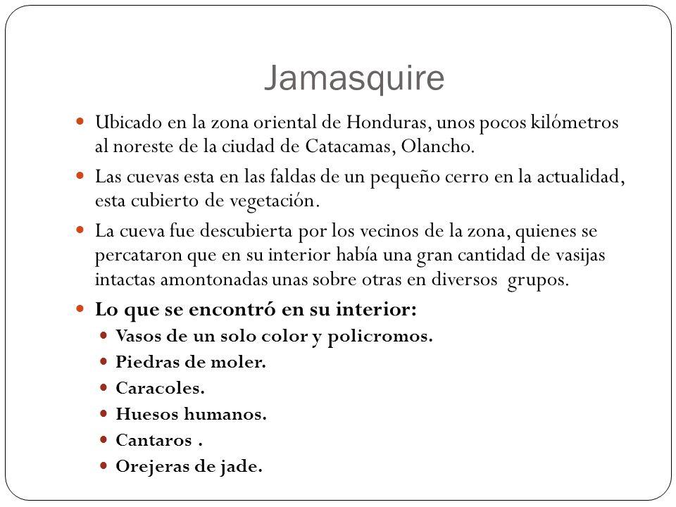 Jamasquire Ubicado en la zona oriental de Honduras, unos pocos kilómetros al noreste de la ciudad de Catacamas, Olancho. Las cuevas esta en las faldas