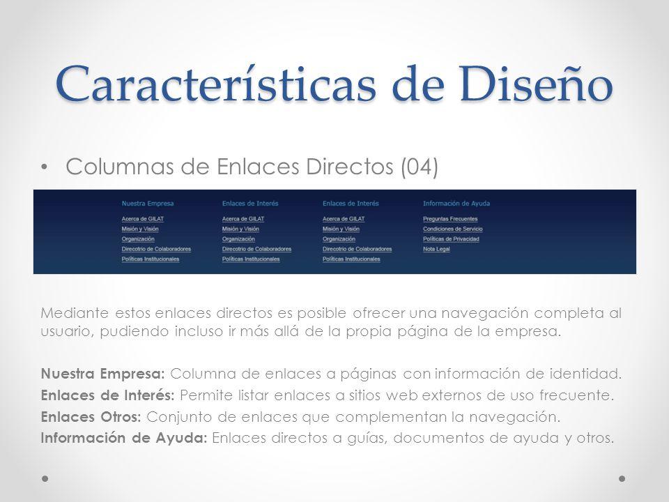 Columnas de Enlaces Directos (04) Mediante estos enlaces directos es posible ofrecer una navegación completa al usuario, pudiendo incluso ir más allá