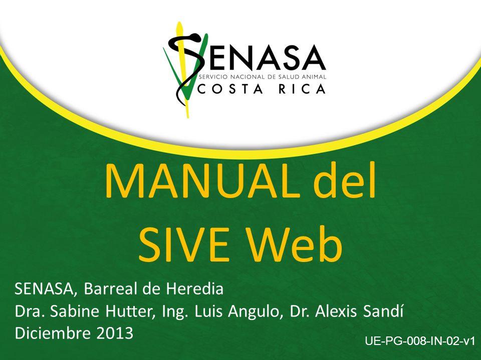 MANUAL del SIVE Web SENASA, Barreal de Heredia Dra.