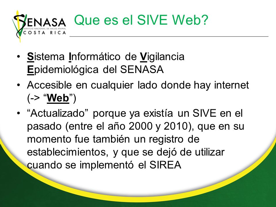 Que es el SIVE Web.
