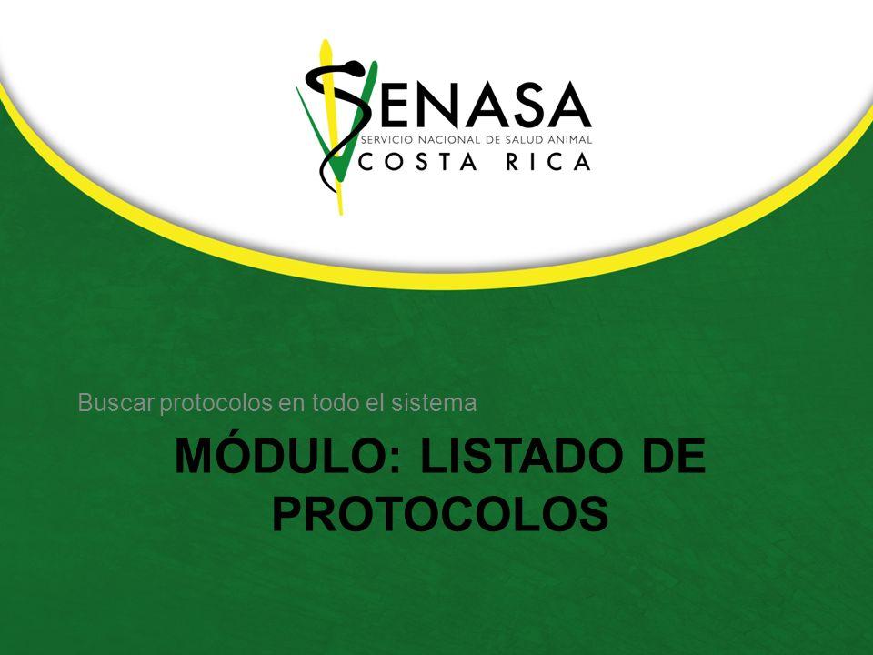 MÓDULO: LISTADO DE PROTOCOLOS Buscar protocolos en todo el sistema