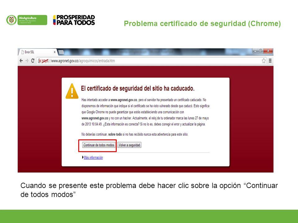 Cuando se presente este problema debe hacer clic sobre la opción Continuar de todos modos Problema certificado de seguridad (Chrome)