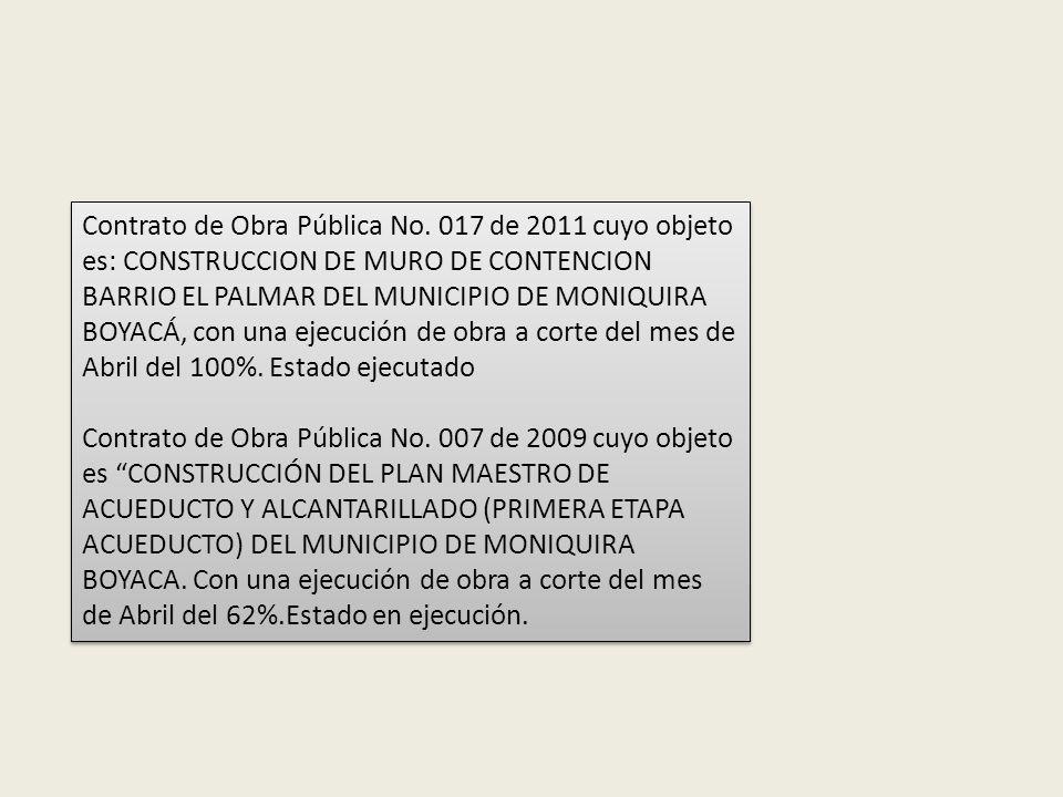 Contrato de Obra Pública No 09 de 2011 cuyo objeto es : RECONSTRUCCIÓN DE LAS ALETAS COSTADO OCCIDENTAL Y REFORZAMIENTO DE LA SUPERESTRUCTURA DEL PUEN