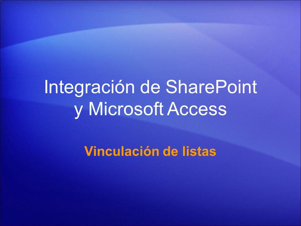 Integración de SharePoint y Microsoft Access Vinculación de listas