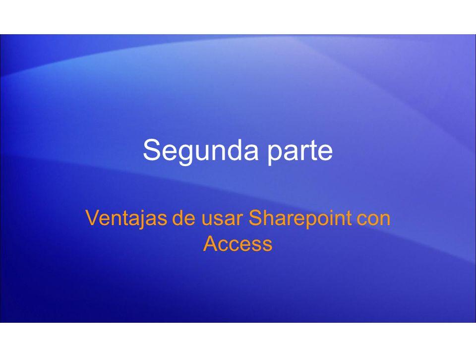 Segunda parte Ventajas de usar Sharepoint con Access