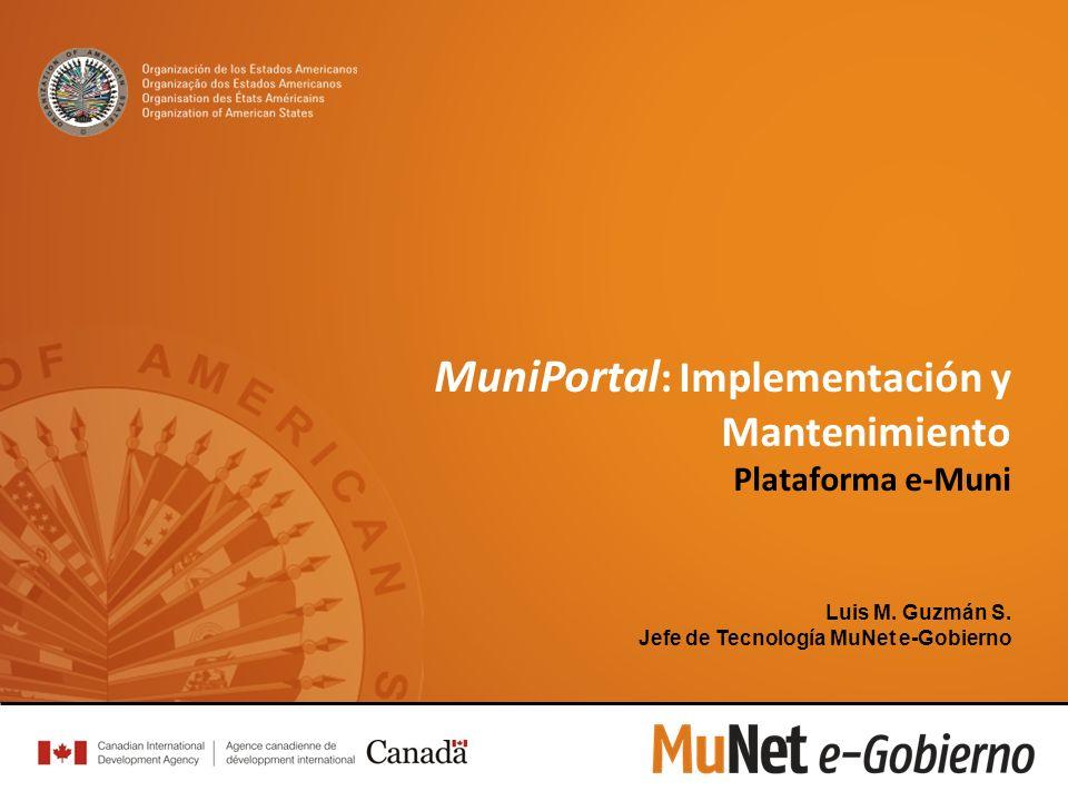 MuniPortal : Implementación y Mantenimiento Plataforma e-Muni Luis M.