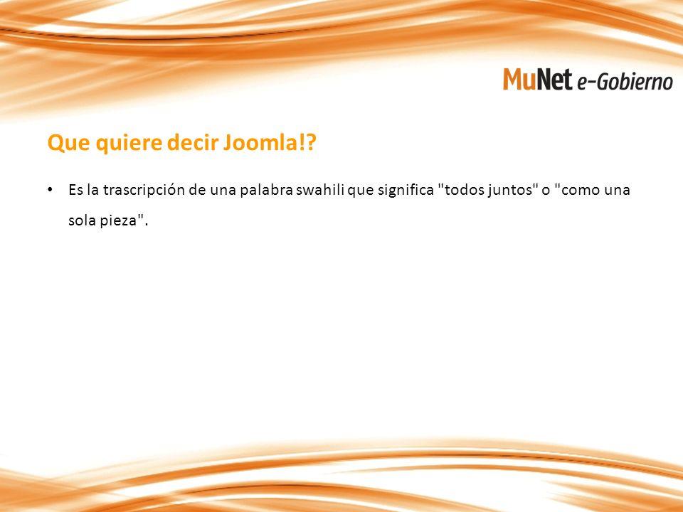 Que quiere decir Joomla!.