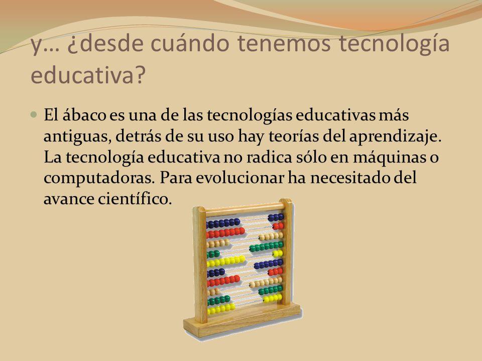 y… ¿desde cuándo tenemos tecnología educativa? El ábaco es una de las tecnologías educativas más antiguas, detrás de su uso hay teorías del aprendizaj