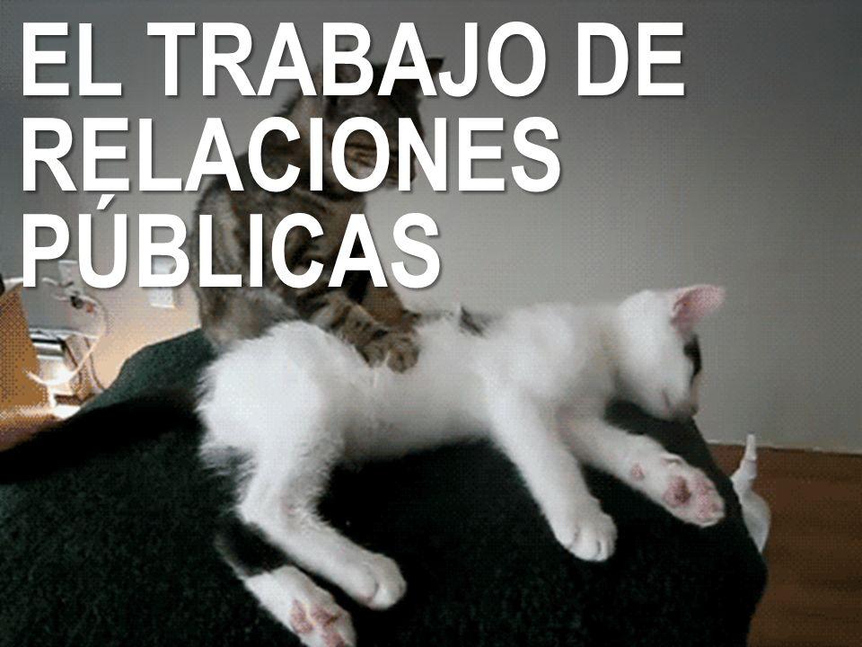 EL TRABAJO DE RELACIONES PÚBLICAS