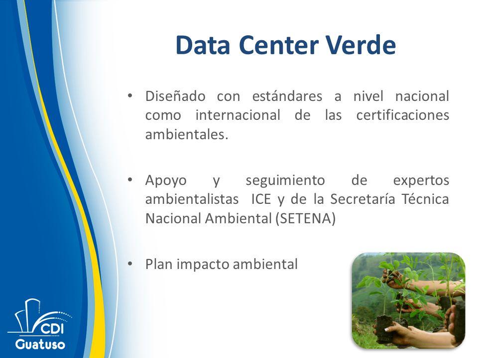 Data Center Verde Diseñado con estándares a nivel nacional como internacional de las certificaciones ambientales. Apoyo y seguimiento de expertos ambi