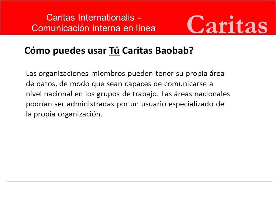 Caritas http://baobab.caritas.org Caritas Internationalis - Comunicación interna en línea