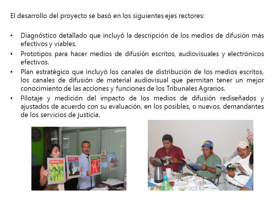 El desarrollo del proyecto se basó en los siguientes ejes rectores: Diagnóstico detallado que incluyó la descripción de los medios de difusión más efe