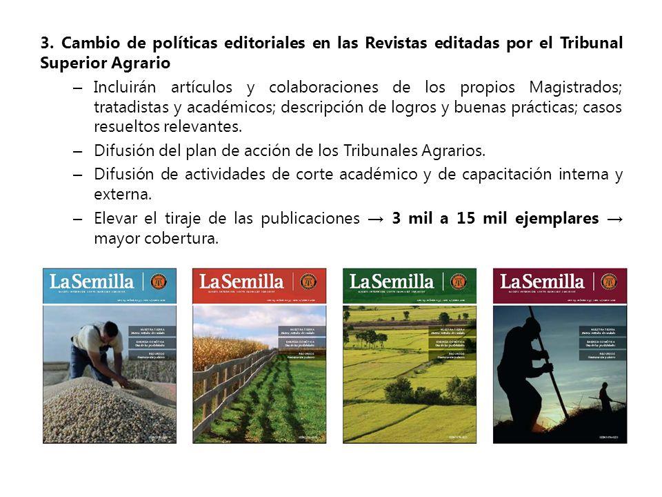 3. Cambio de políticas editoriales en las Revistas editadas por el Tribunal Superior Agrario – Incluirán artículos y colaboraciones de los propios Mag