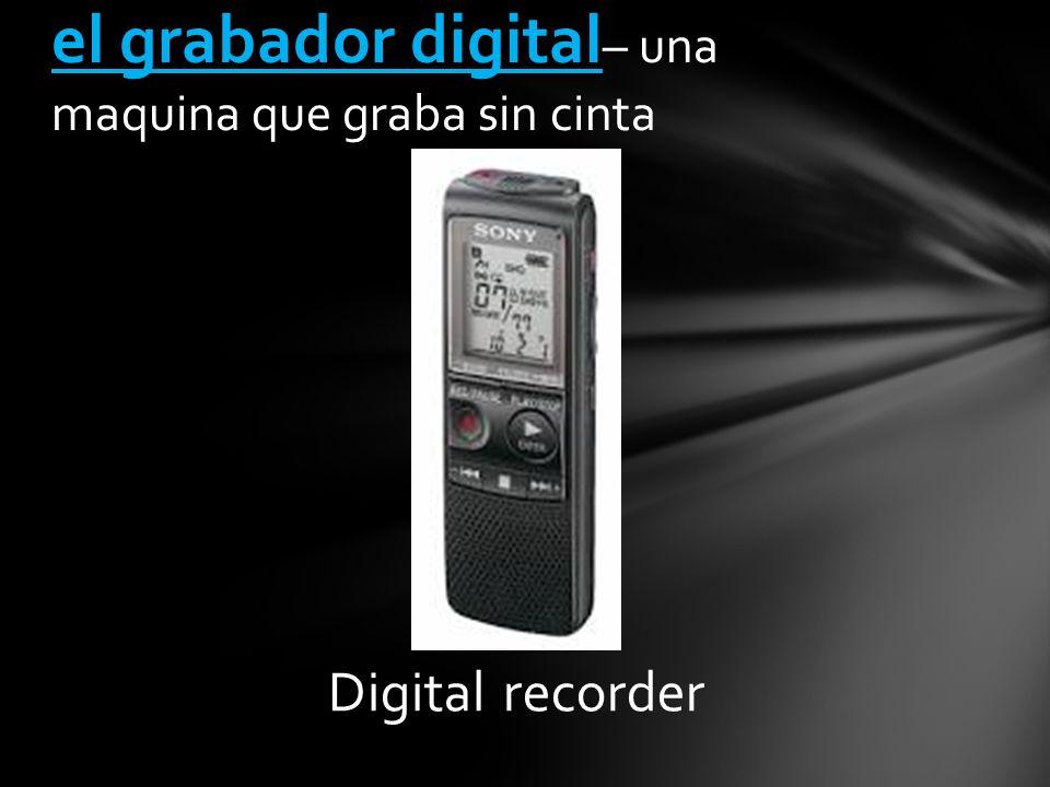 Digital recorder el grabador digital – una maquina que graba sin cinta