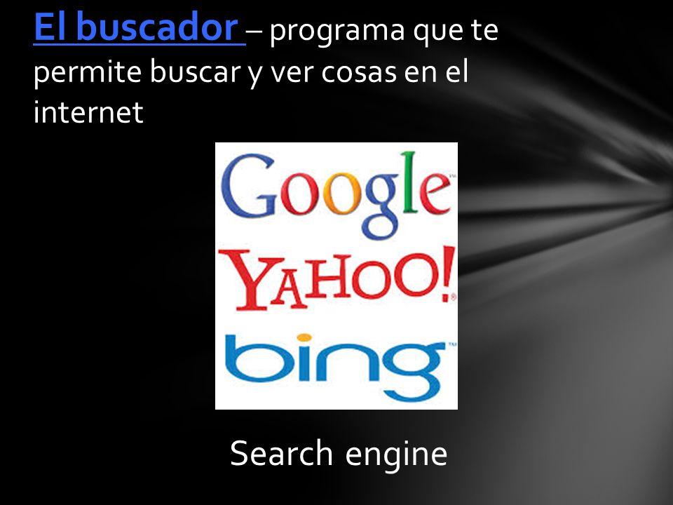 Search engine El buscador – programa que te permite buscar y ver cosas en el internet