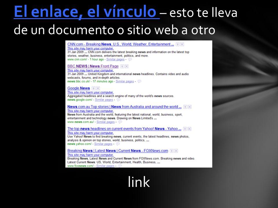 link El enlace, el vínculo – esto te lleva de un documento o sitio web a otro