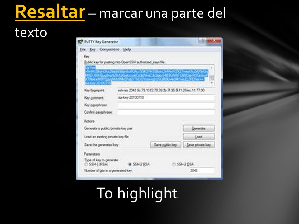 To highlight Resaltar – marcar una parte del texto