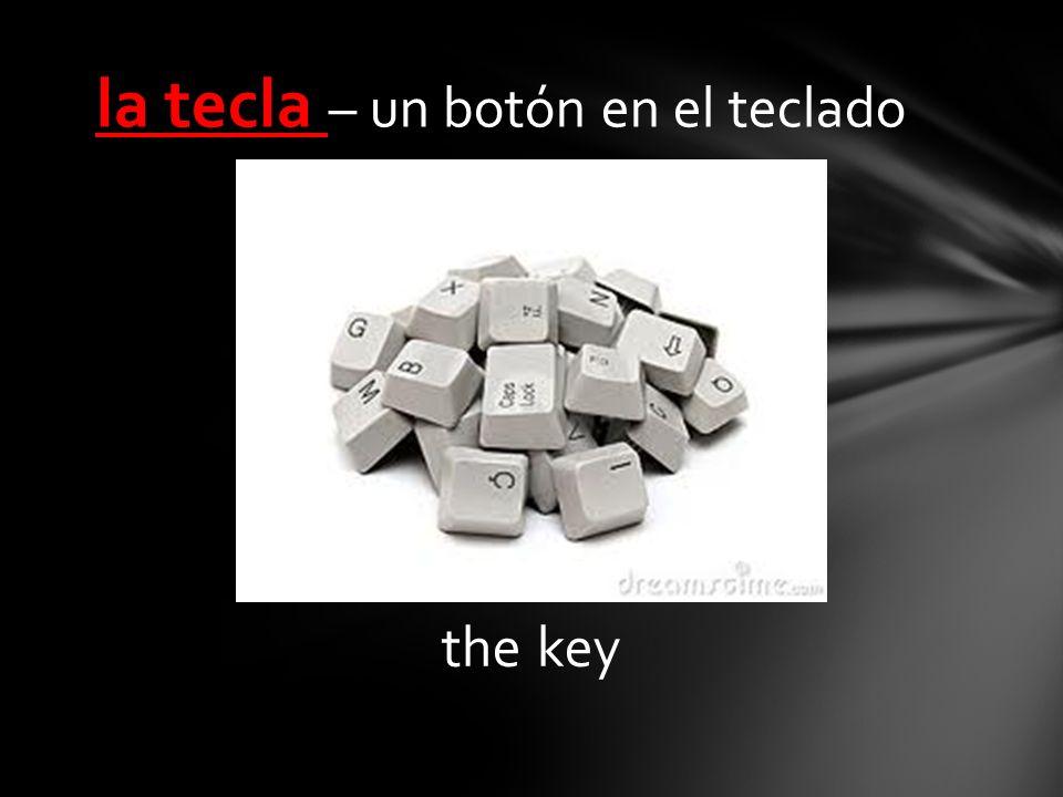 the key la tecla – un botón en el teclado