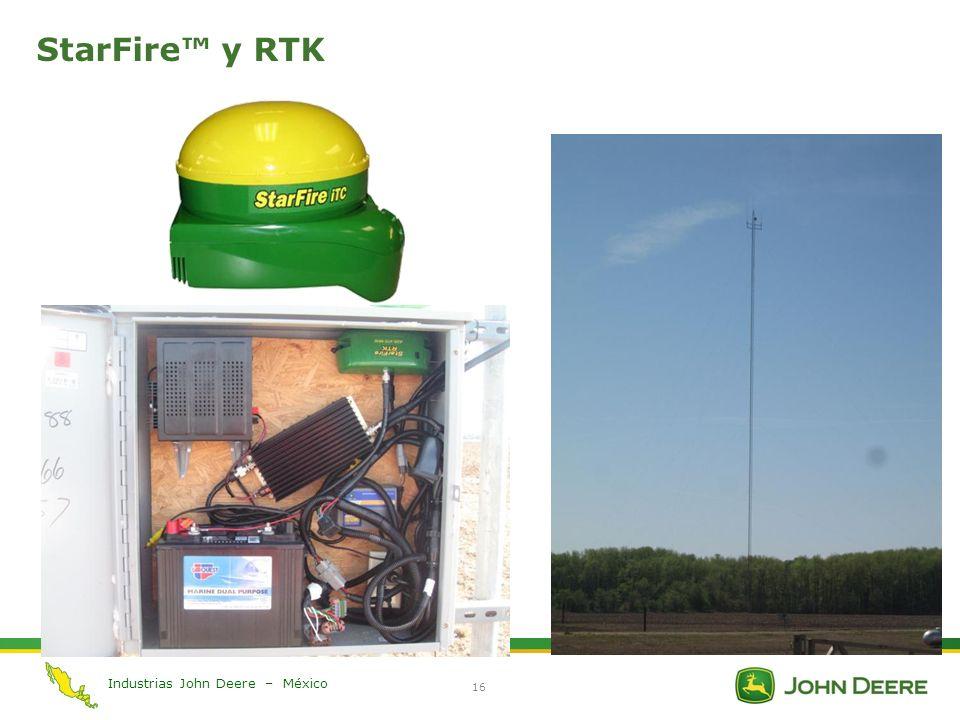 Industrias John Deere – México 16 StarFire y RTK