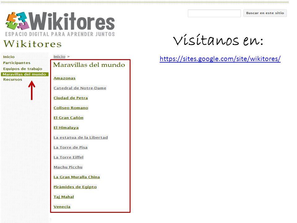 https://sites.google.com/site/wikitores/ Visítanos en: