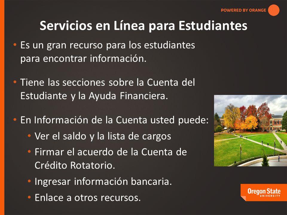 Servicios en Línea para Estudiantes Es un gran recurso para los estudiantes para encontrar información.