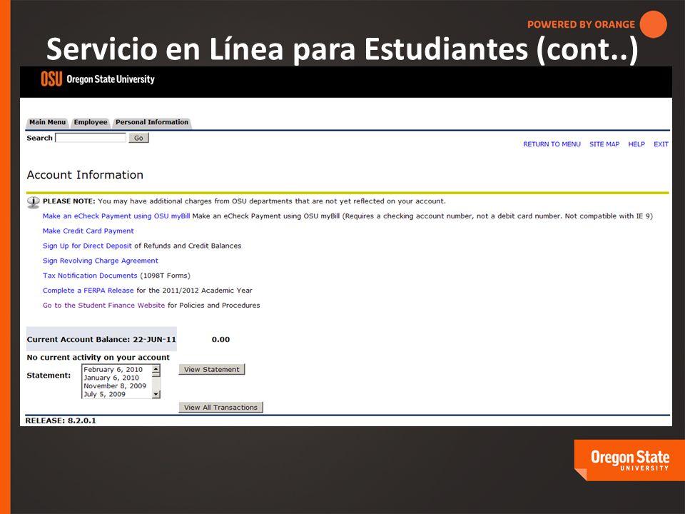 Servicio en Línea para Estudiantes (cont..)