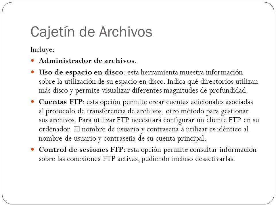 Cajetín de Archivos Incluye: Administrador de archivos. Uso de espacio en disco: esta herramienta muestra información sobre la utilización de su espac