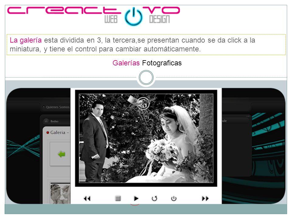 Galería de Videos La galería de videos esta dividida en 3, en la primera página se muestran los videos por categoría.