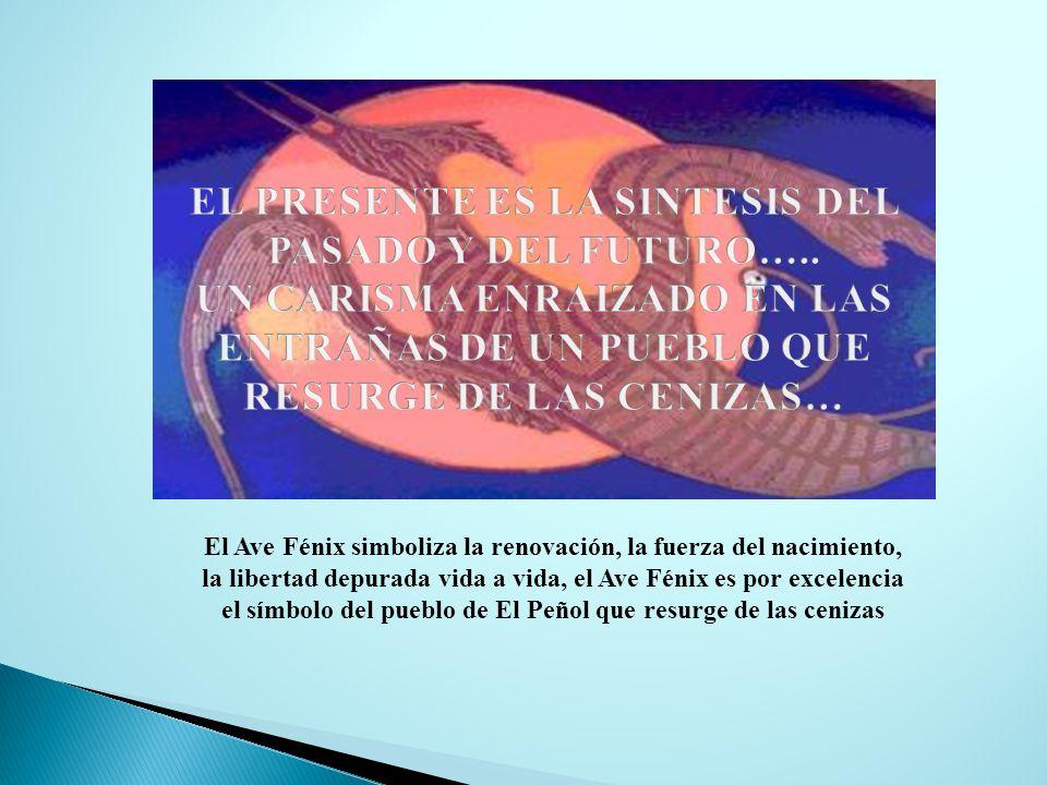 El Ave Fénix simboliza la renovación, la fuerza del nacimiento, la libertad depurada vida a vida, el Ave Fénix es por excelencia el símbolo del pueblo