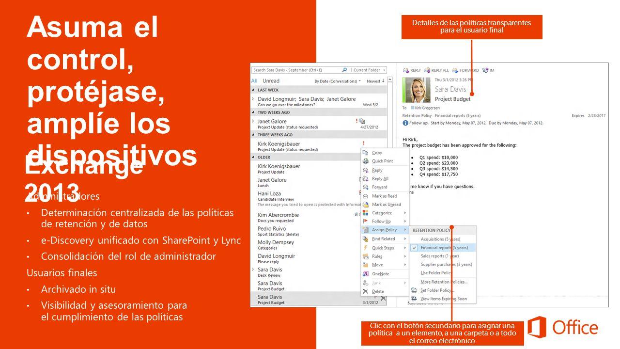 Detalles de las políticas transparentes para el usuario final Clic con el botón secundario para asignar una política a un elemento, a una carpeta o a