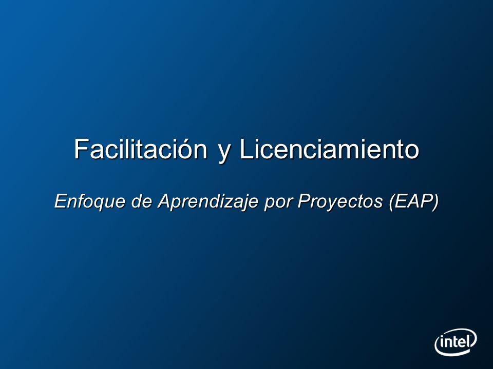Facilitación y Licenciamiento Enfoque de Aprendizaje por Proyectos (EAP)