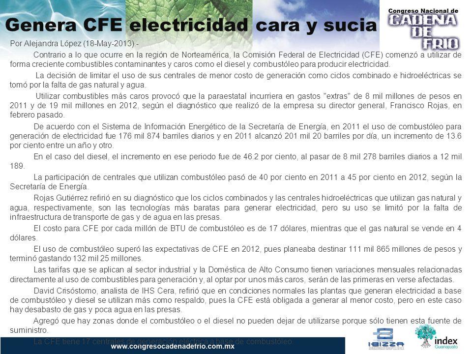 Genera CFE electricidad cara y sucia Por Alejandra López (18-May-2013).- Contrario a lo que ocurre en la región de Norteamérica, la Comisión Federal de Electricidad (CFE) comenzó a utilizar de forma creciente combustibles contaminantes y caros como el diesel y combustóleo para producir electricidad.