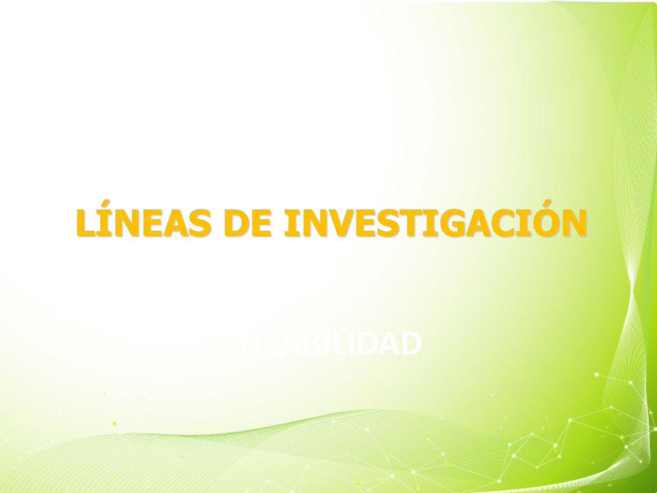 USABILIDAD LÍNEAS DE INVESTIGACIÓN