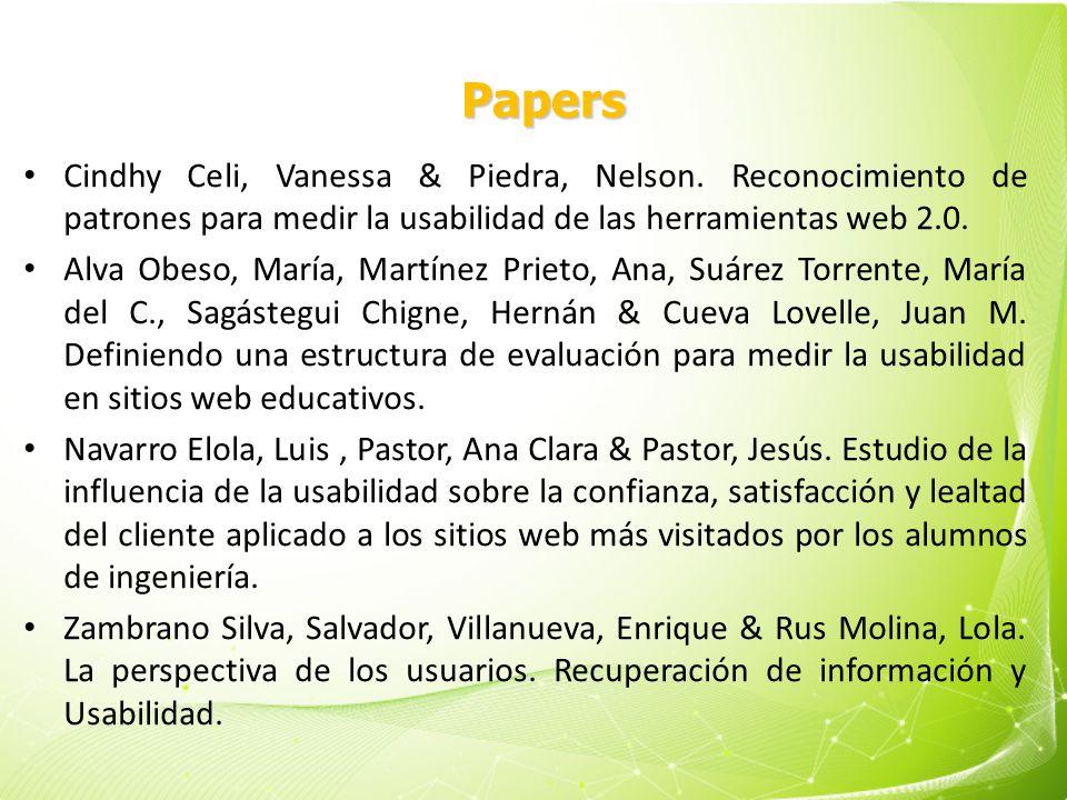 Papers Cindhy Celi, Vanessa & Piedra, Nelson. Reconocimiento de patrones para medir la usabilidad de las herramientas web 2.0. Alva Obeso, María, Mart