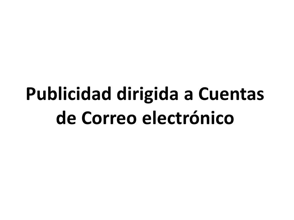 Publicidad dirigida a Cuentas de Correo electrónico