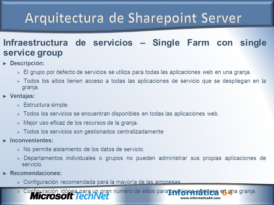 Infraestructura de servicios – Single Farm con single service group Descripción: El grupo por defecto de servicios se utiliza para todas las aplicacio