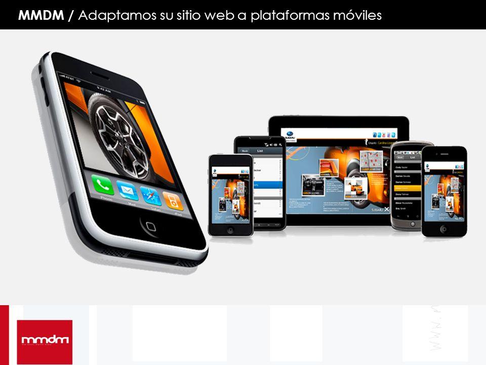 MMDM / Adaptamos su sitio web a plataformas móviles