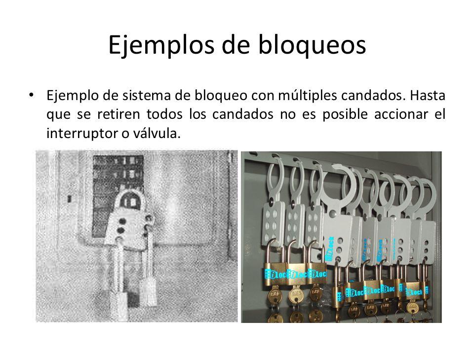 Ejemplos de bloqueos Ejemplo de sistema de bloqueo con múltiples candados. Hasta que se retiren todos los candados no es posible accionar el interrupt