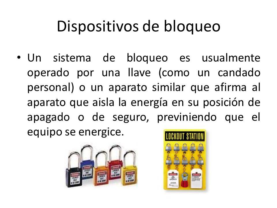 Un sistema de bloqueo es usualmente operado por una llave (como un candado personal) o un aparato similar que afirma al aparato que aisla la energía e