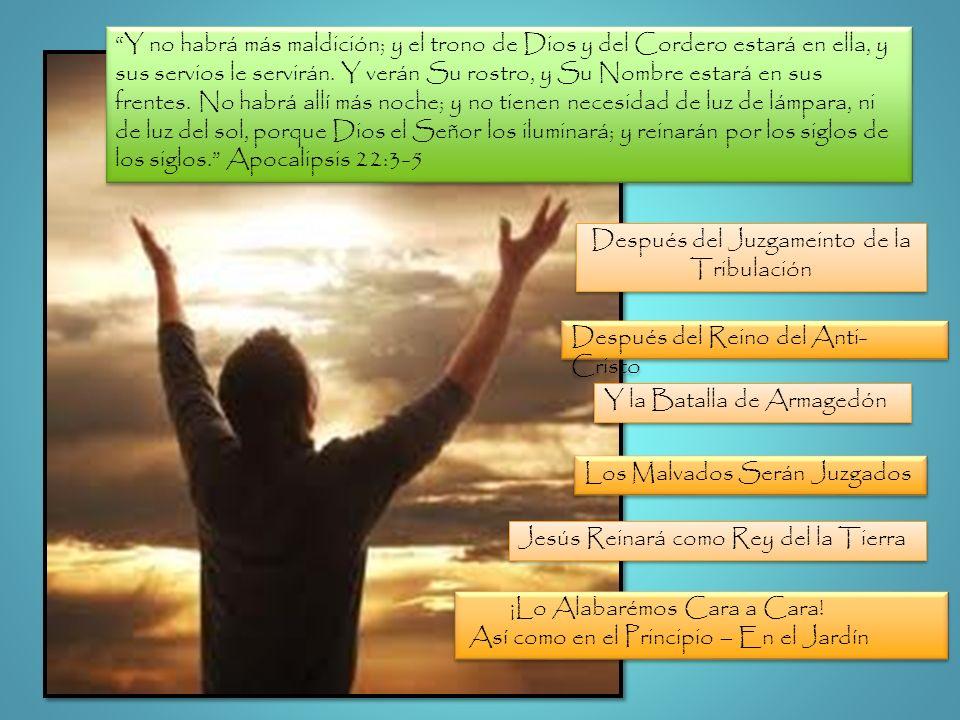Después del Juzgameinto de la Tribulación Después del Reino del Anti- Cristo Y la Batalla de Armagedón Los Malvados Serán Juzgados Jesús Reinará como