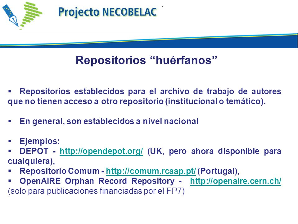 Agregadores o portales que recolectan sus contenidos de repositorios institucionales o disciplinares.