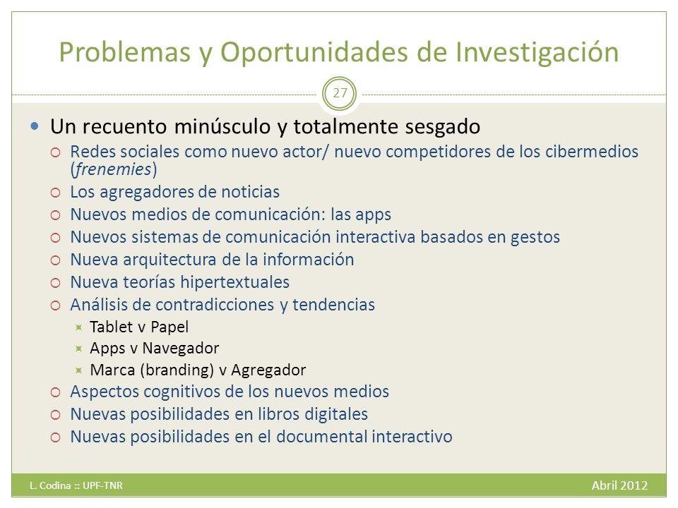 Problemas y Oportunidades de Investigación Abril 2012 L.