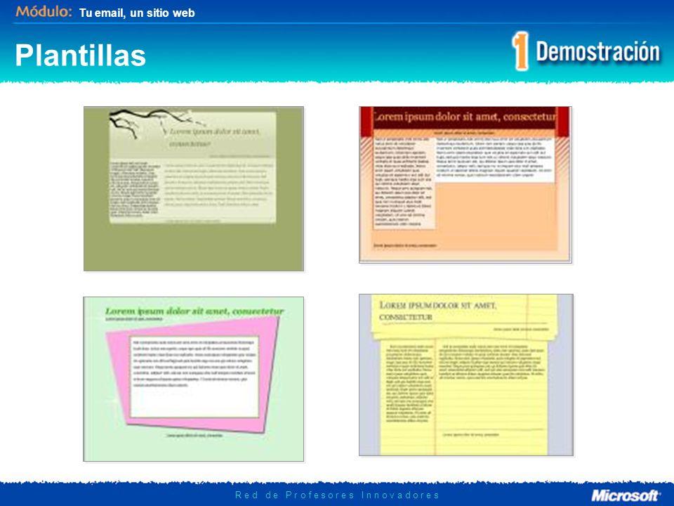 Tu email, un sitio web R e d d e P r o f e s o r e s I n n o v a d o r e s Plantillas Para la creación de cada página, la plataforma ofrece una gama de 40 estilos distintos de plantillas.